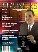 IT USERS News offers the most important information technology news and technical reportage of the new communication scienze and trendy from Lima Peru to the USA and Latin America business to business Managers. Subscription available online to be updated and follow the news regarding hardware and software worldwide