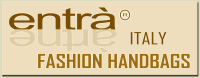 Entr� fashion accessories is the main brand of the Italian manufacturing industry: New York srl based in Bologna Italy. The Entr� collection offers a complete range of Made in Italy fashion accessories mainly Fashion Handbags using the best leather and Italian fabrics of the market, the Entr� collection offers also some jewelry accessories, fashion men and women wallets, hats and other Made in Italy fashion accessories